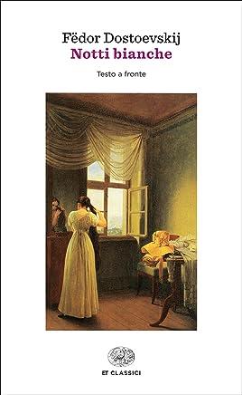 Notti bianche (Einaudi tascabili. Classici)