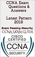 CCNA Exam Questions & Answers Latest Pattern 2019: Exam Passing Assurity