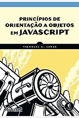 Princípios de Orientação a Objetos em JavaScript (Portuguese Edition) Kindle Edition