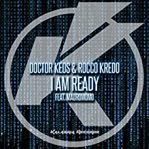 I Am Ready (feat. MauroMomo) [Ready to Party Mix]