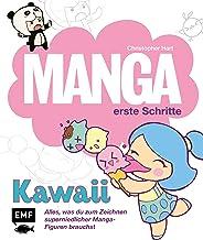 Manga Erste Schritte – Kawaii: Alles was du zum Zeichnen s
