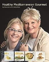Healthy Mediterranean Gourmet (English Edition)