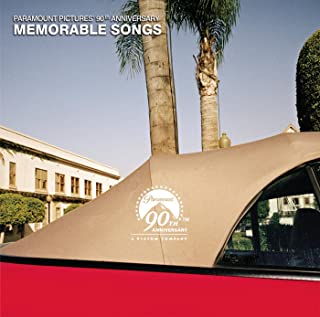 Paramount Pictures 90th Anniversary Memorable Songs [Clean]