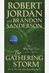 The Gathering Storm: Book Twelve of the Wheel of Time Kindle Edition