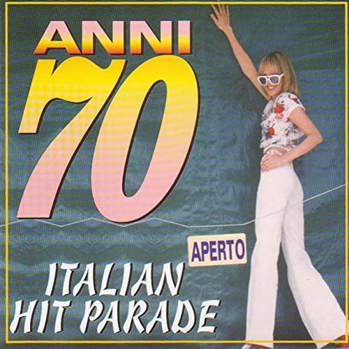 Hit Anni 70.Anni 70 Italian Hit Parade By Devil S Group Tommy Moreno On