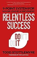 Relentless Success: 7-Point System for Major League Achievement