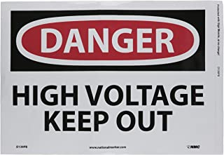 NMC D139PB DANGER - HIGH VOLTAGE - KEEP OUT - 14 in. x 10 in. PS Vinyl Danger Sign with White/Black Text on Red/White Base