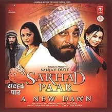 Sarhad Paar A New Dawn