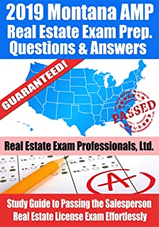 2019 Montana AMP Real Estate Exam Prep Questions and Answers: Study Guide to Passing the Salesperson Real Estate License Exam Effortlessly