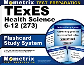 TExES Health Science 6-12 (273) Flashcard Study System: TExES Test Practice Questions & Review for the Texas Examinations of Educator Standards (Cards)