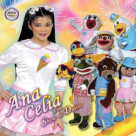 Ana Celia y Su Show de Dulces