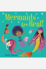 Mermaids Are Real! (Mythical Creatures Are Real!) Kindle Edition