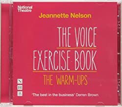 Nelson, J: Voice Exercise Book: The Warm-Ups