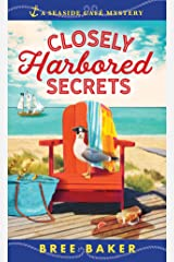 Closely Harbored Secrets: A Beachfront Cozy Mystery (Seaside Café Mysteries Book 5) Kindle Edition