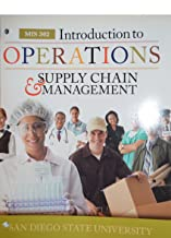 Introduction to Operations and Supply Chain Management: The Core (3rd Edition, Custom Edition for SDSU, MIS 302) Loose-leaf
