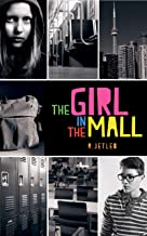 The Girl in the Mall (Mall Girl Book 1)