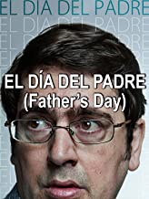 El Día del Padre (Father's Day)