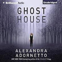Ghost House: The Ghost House Saga, Book 1
