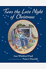 Twas the Late Night of Christmas Kindle Edition