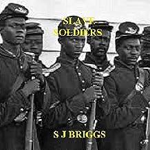 Slave Soldiers