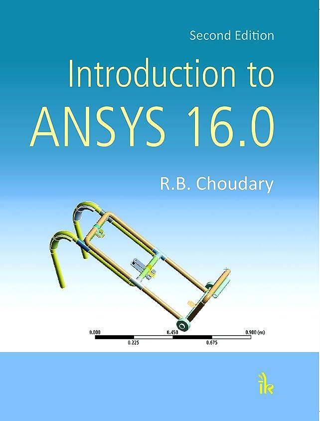 ベッド気がついてプラスIntroduction to ANSYS 16.0, 2/e (English Edition)