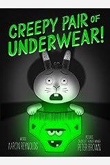 Creepy Pair of Underwear! Kindle Edition