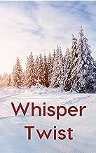 Whisper Twist (Icelandic Edition)
