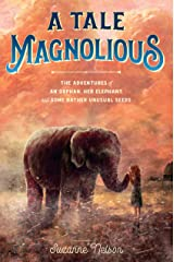 A Tale Magnolious Kindle Edition