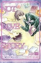 NOT LOVE STORY (カルト・コミックス sweetセレクション)