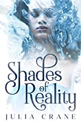 Shades of Reality (Daughters of the Craft #2) Kindle Edition