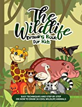 The Wildlife Drawing Book for Kids: Easy Techniques and Step-by-Step on How to Draw 30 Cool Wildlife Animals (English Edition)