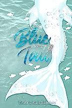 Blue Tail (Spanish Edition)