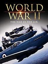 World War II: The War in the Air