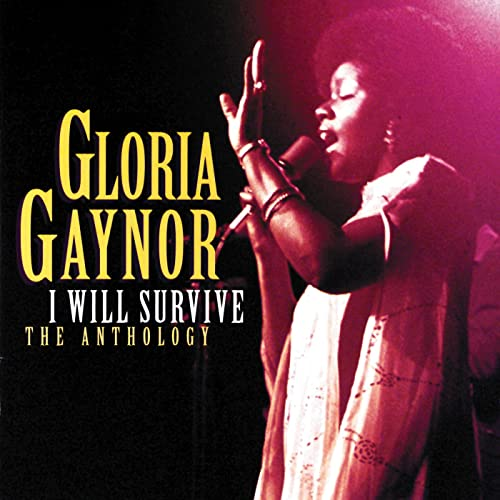 I Will Survive The Anthology By Gloria Gaynor On Amazon Music