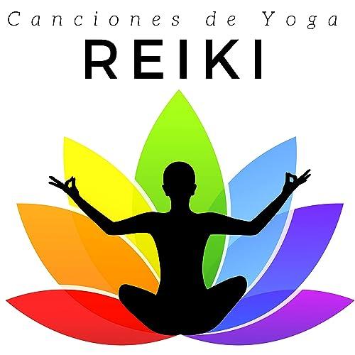 Reiki: Canciones de Yoga, Música de Spa para Meditación y ...