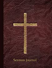 Sermon Journal: Planner & Log: Scripture & Prayer Requests - along with lined 'Thoughts & Reflections