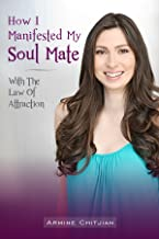 How I Manifested My Soul Mate With The Law Of Attraction: Manifesting Love