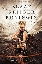 Slaaf, Krijger, Koningin (Over Kronen en Glorie—Boek 1)