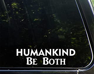 humankind be both bumper sticker