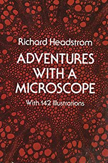 Adventures with a Microscope (English Edition)