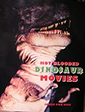 Hot Blooded Dinosaur Movies