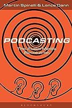 Podcasting: The Audio Media Revolution (English Edition)