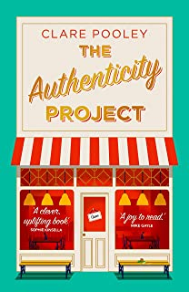 The Authenticity Project: The feel-good novel you need right now