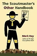 Best new scoutmaster handbook Reviews