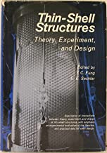 Thin-shell structures; theory, experiment and design: [proceedings]