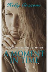 A Moment in Time: A Mother's Love Kindle Edition