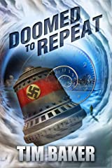 Doomed to Repeat (English Edition) Format Kindle