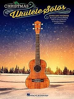 Hal Leonard Christmas Ukulele Solos - 20 Holiday Favorites Arranged in Chord-Melody Style For Tenor Uke