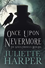 Once Upon Nevermore: The Seneca Chronicles Book One (English Edition)