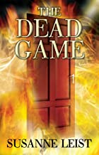 The Dead Game: Book One of The Dead Game Series